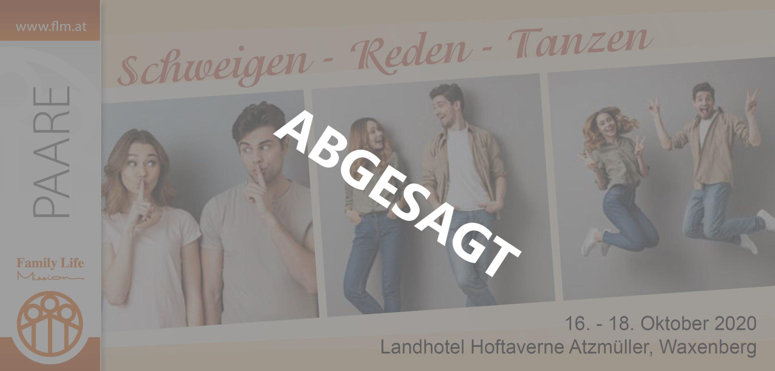 Schweigen - Reden - Tanzen    Absage